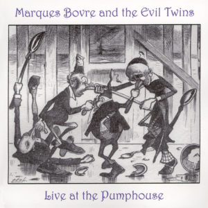 Live from the Pumphouse – 1999