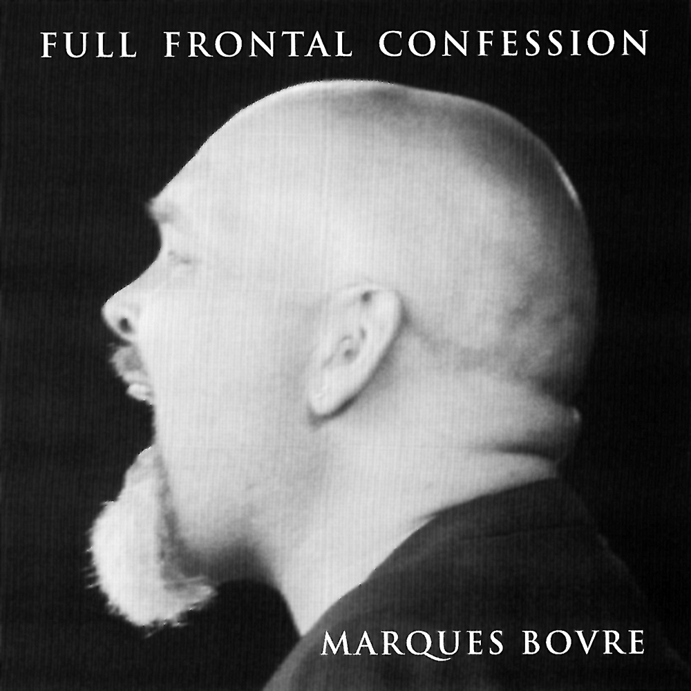 Full Frontal Confession – 2003