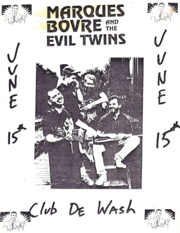 Marques Bovre and the Evil Twins, June 15, 1990