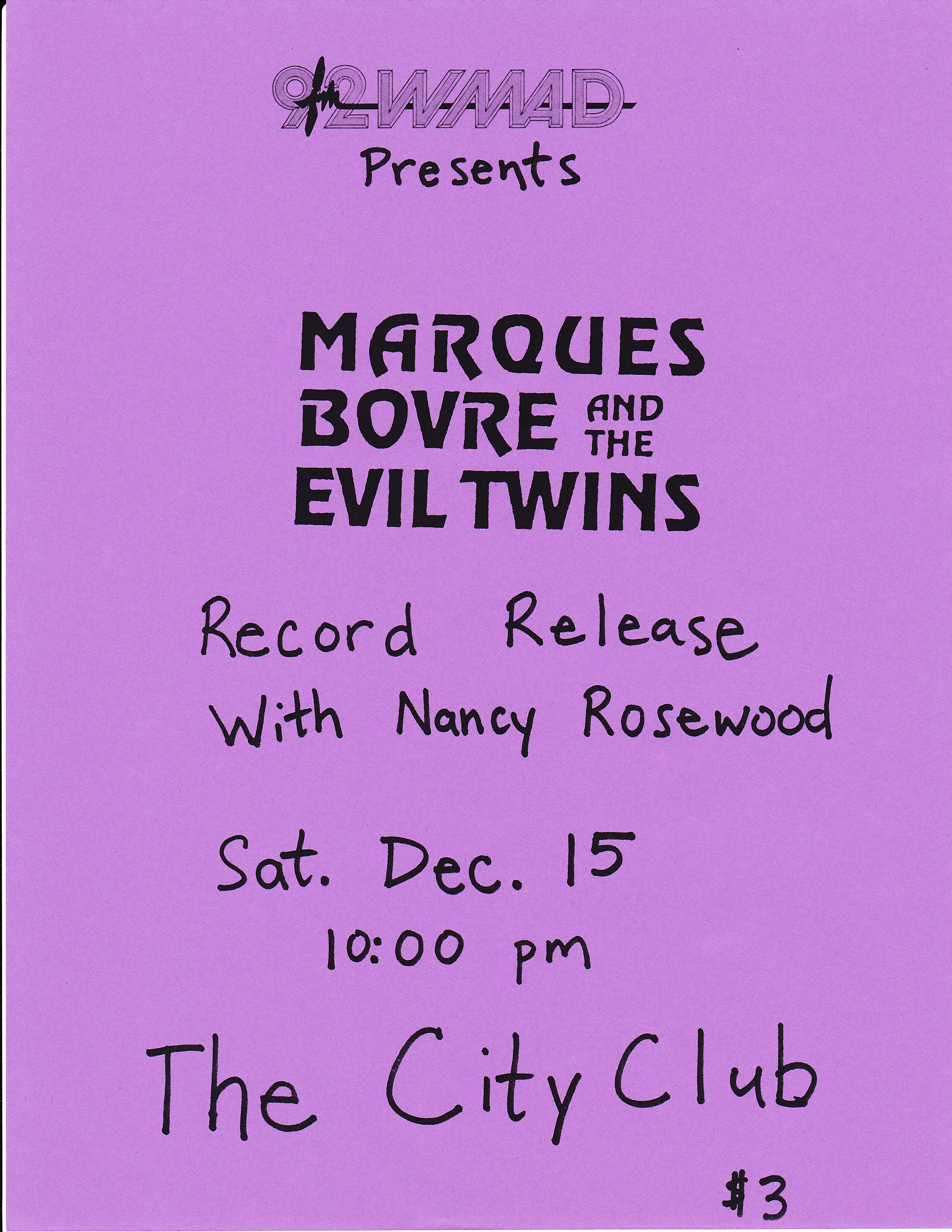 Marques Bovre and the Evil Twins, December 15, 1990