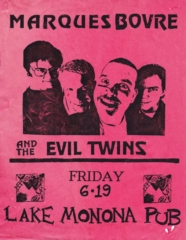 Marques Bovre and the Evil Twins, June 19, 1992