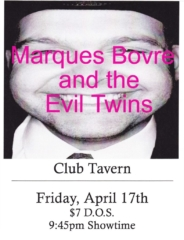 Marques Bovre and the Evil Twins, April 17, 1998