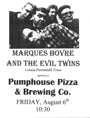 Marques Bovre and the Evil Twins, August 8, 1999