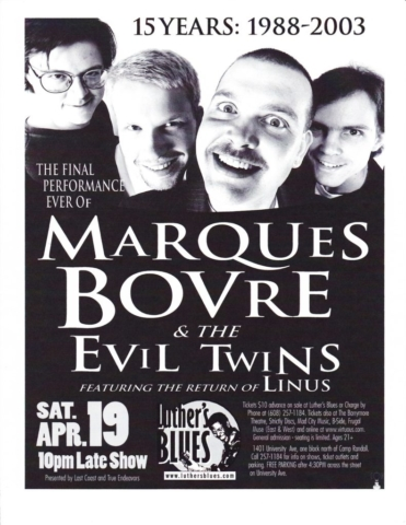 Marques Bovre and the Evil Twins, April 19, 2003