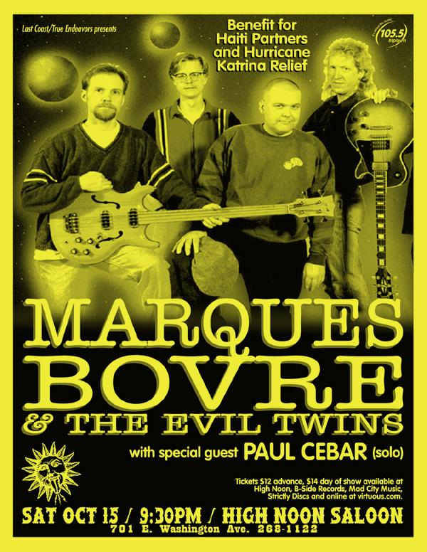 Marques Bovre and the Evil Twins, October 15, 2005